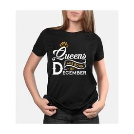 Queens are born in December round neck High Quality BIO WASH Tshirt for women - Best birthday gift, m