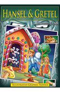 Illustrated Graphic Novels Hansel & Gretel