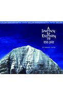 Kailash Mansarovar: A Journey To Eternity