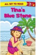 All Set to Read Level 2: Tina's Blue Stone