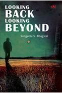 Looking Back Looking Beyond