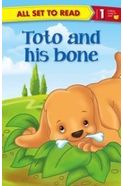 All Set to Read Level 1: Toto & his bone
