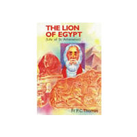 Lion of Egypt: St Athanasius, The