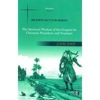 On Earth as it is in Heaven, Matthew A