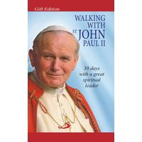 Walking with st John Paul II