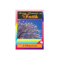 Living Moments of Faith
