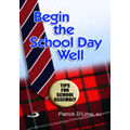 Begin the School Day Well