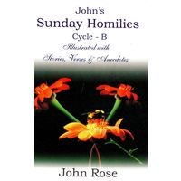 Sunday Homilies Cycle- B, Illustrated with Stories, Verses & Ancecdotes