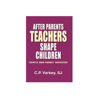 After Parents, Teachers Shape Children