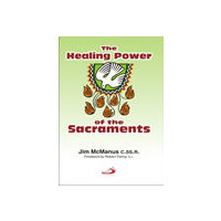 Healing Power of the Sacraments, The