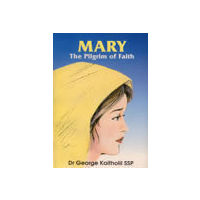 Mary the Pilgrim of Faith