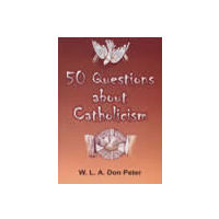 50 Questions about Catholicism