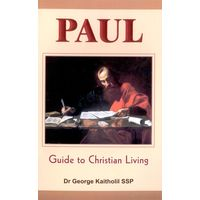 Paul, Guide to Christian Living