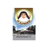St Alfonsa: A Woman of Beatitudes