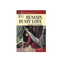 Remain In My Love- Class- 6