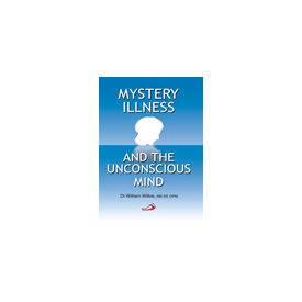 Mystery Illness and Unconscious Mind