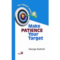 Make Patience Your Target