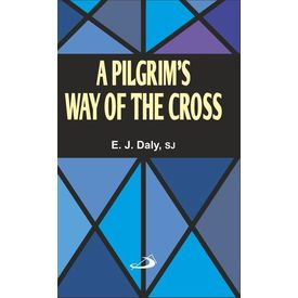 A Pilgrim s Day of the Cross