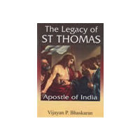 Legacy of St Thomas: Apostle of India