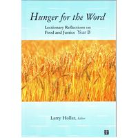 Hunger for the Word, Lectionary Reflection on Food & Justice Year B