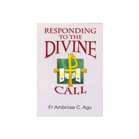 Responding to the Divine Call