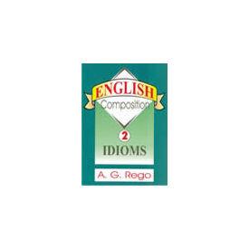 English Composition- Idioms (Volume 2)