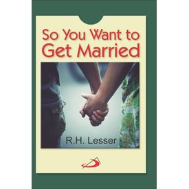 So You Want to Get Married