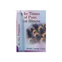In Times of Pain or Illness