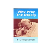Why Pray the Rosary