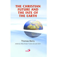 Christian Future and Fate of the Earth