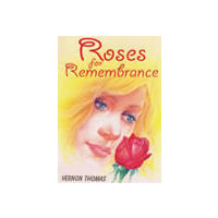Roses for Rememberence
