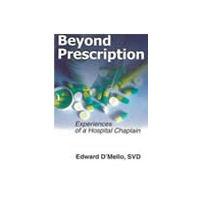 Beyond Prescription