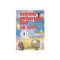 General Knowledge and I. Q. Tests Vol 8