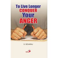 Live longer conquer your anger, To