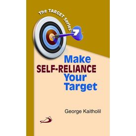 Make Self- Reliance Your Target