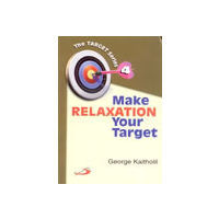 Make Relaxation Your Target