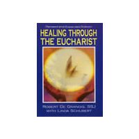 Healing Through the Eucharist