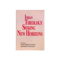 Indian Theology Seeking New Horizons