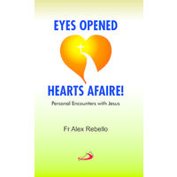 Eyes Opened Hearts Afaire