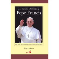 Life And Challenges Of Pope Francis