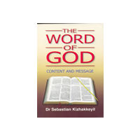 Word of God, The: Content and Message