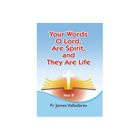 Your Words, O Lord, Are Spirit, - Year B