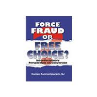 Force, Fraud or Free Choice