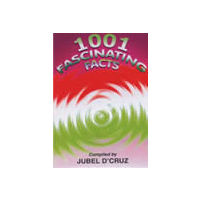 1001 Fascinating Facts
