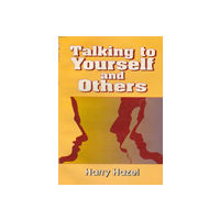 Talking to yourself and Others