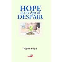 Hope In An Age Of Despair
