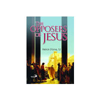 Opposers of Jesus