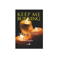 Keep me Burning