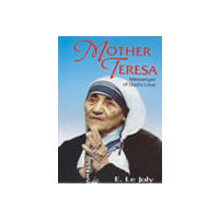 Mother Teresa: Messenger of God