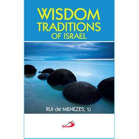 Wisdom Traditions of Israel
